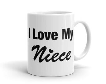 I Love My Niece Mug, Uncle Mug for Aunt Mug for Uncle Gift for Aunt Gift, Brother Mug, Brother Gift, Sister Mug for Sister Gift #1179