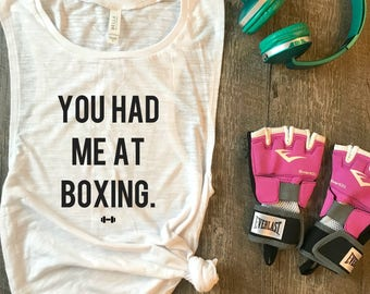 You Had Me At Boxing Workout Tank, Funny Workout Tank, Funny Boxing Tank, Boxing, Womens Workout Tank, Kickboxing, Gym Tank, Fitness Tank