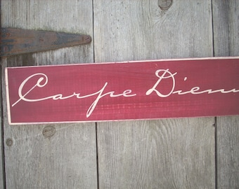 Carpe Diem Seize the Day Sign Shabby Primitive Painted Wooden Wood