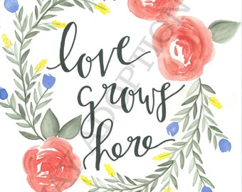 Love grows here digital download