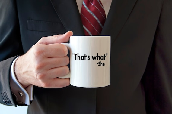Coffee And Christmas Quotes: Funny Coffee Mug Quotes Thats What She Said Famous Quotes