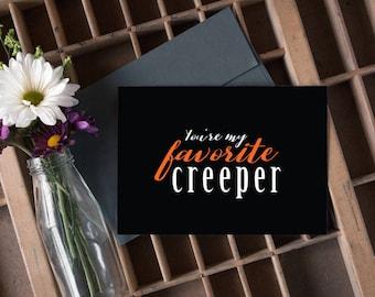 you're my favorite creeper, halloween card, autumn card, fall card, happy halloween card / SKU: LNFH02
