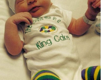 They Found Me In A King Cake Baby Bodysuit or tshirt Mardi Gras