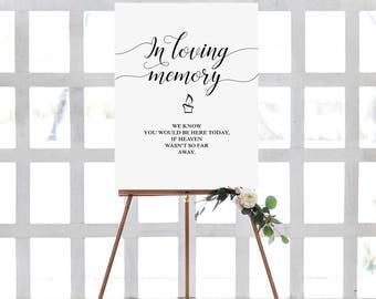 Printable Wedding Sign, Wedding Memorial Sign, In Loving Memory Sign, Printable Memorial Table Sign, In Honor Of Wedding Sign, Printable art