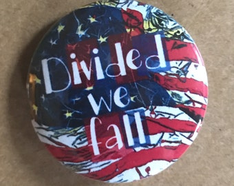 Divided We Fall Pinback Button, Election Magnet, backpack pins, custom pins and patches, social boho buttons democrat republican punk pins