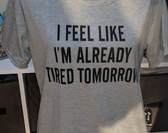 """Women's """"I'm tired"""" Letter Print T-Shirt - New with Tags"""