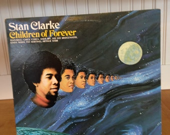 Stan Clarke, Children Of Forever. Record #PD 5531. Great Group of Players Including Chick Corea Pat Martino