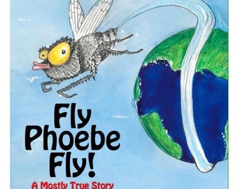 Fly Phoebe Fly