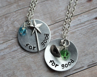 "Wicked the musical inspired ""for good"" Necklace or Keychain - Single or Pair - Elphaba - Glinda - Gift - Best Friends - Birthday"