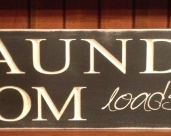 """Custom Carved Wooden Sign - """"Laundry Room, Loads Of Fun"""" - 24""""x6"""""""