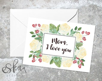 Mom birthday card, love you mother card, last minute card for mum, digital mom card, mothers day card, card from daughter, card for mom