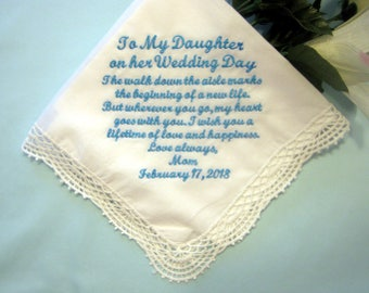 Mother or Father to Daughter on her Wedding Day Handkerchief 208S, Something Blue, Personalized Handkerchief, Includes free shipping