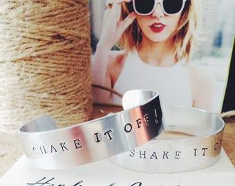 Hand Stamped Cuff// Shake It off!// Taylor Swift// Handmade// Aluminium Cuff