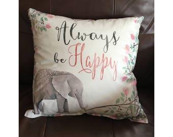 Always Be Happy Elephant Throw Pillow