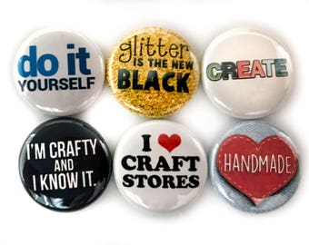Crafting Flair - Funny Gift for Crafty Girls - DIY Flair - Pinback Buttons Can Also be Made into Fridge Magnets