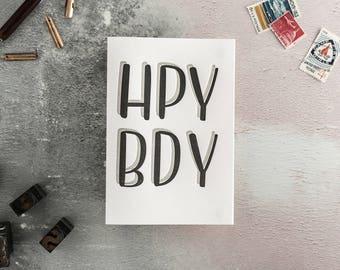 HPY BDY Letterpress Birthday Card