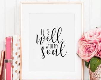 PRINTABLE Art, It Is Well With My Soul, Bible Cover,Bible Art,Scripture Verse,Nursery Decor,Home Decor,Bible Verse Print,Typography Print
