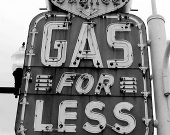 Gas for Less - Original Signed Fine Art Photograph
