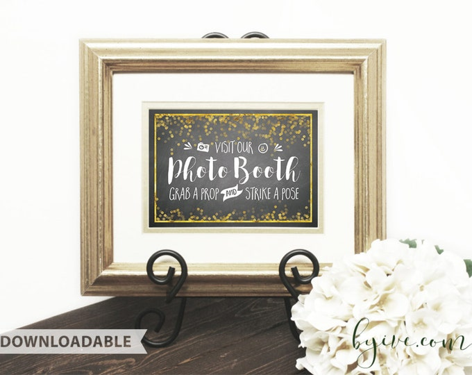 Photo Booth wedding Sign, chalkboard black, white and gold, Downloadable, Print it yourself.