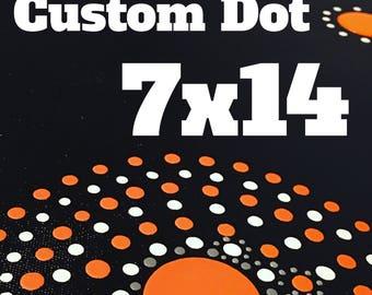 Custom Dot 7x14