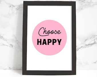 Choose Happy Phrase, Typography Poster, Printable Art, Black and White, Typography Print, Quote, Inspirational Wall Art