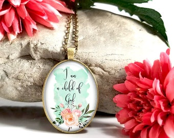 I Am A Child Of God-Large Oval- Glass Bubble Pendant Necklace