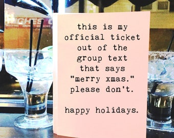 Christmas Card, Funny Holiday Card, Group Text, Greeting Card, Wholesale, Blank Inside, Friend Holiday, Best Friend, Sarcastic Holiday Card