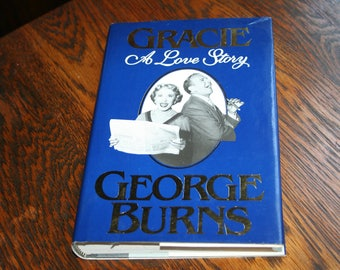 Gracie, A Love Story by George Burns, 1988 Love Story, George Burns Gracie Allen Love Story