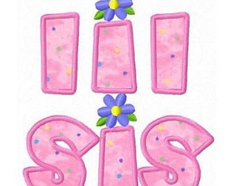 Little sister lil sister applique machine embroidery design