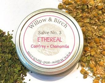 Herbal Salve * ETHEREAL, Comfrey and Chamomile, Organic Balm