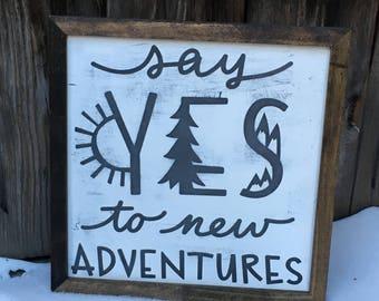 YES to {A D V E N T U R E S} Farmhouse inspired sign