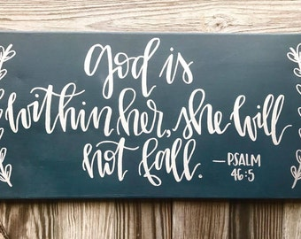 God Is Within Her, She Will Not Fall - 10x20 canvas, quote sign, god is within her, psalm 46:5, bible verse, hand lettered sign