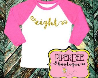Eight Year Old Birthday Shirt, Eighth Birthday Girl Shirt, 8 Year Old Girl Birthday Shirt, 8th Birthday Shirt, Birthday Girl Outfit, Raglan