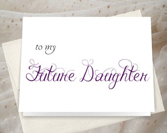 Bride to Step Daughter card choose your own ink colors to my Future Daughter card _