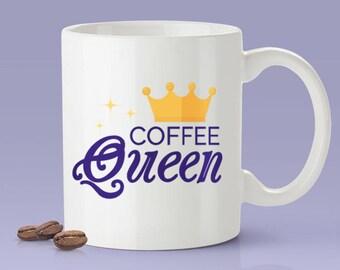 Coffee Queen Mug - [Gift Idea - Makes A Fun Present] [For Her]