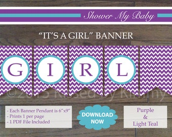 IT'S A GIRL Banner - Printable Baby Girl Shower Banner- Purple L Teal White -Chevron Party Decor - Beautiful Butterfly Birthday Party 16-11