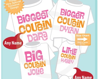 Set of Four Biggest Cousin, Bigger Cousin, Big Cousin and Little Cousin Tee Shirts or Onesies 04202015i
