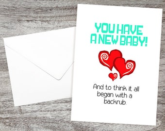Baby Congratulations Card-Cute Baby Card-Cards for New Parents Mother-Baby - You Have a New Baby- And to Think It All Began with a Backrub