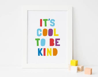 """Colourful Kids Room Decor """"It's cool to be kind"""" Printable Art, Children's Room Wall Art Decor, Typography Art  *Instant Download PDF & JPG*"""