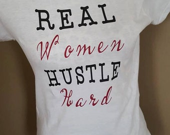 Real Women Hustle Hard