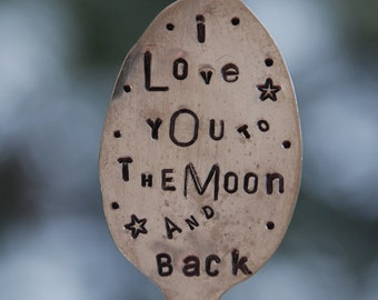 Vintage Silverware Garden Marker // I Love You To The Moon and Back hand Stamped Spoon with Stars // Plant Marker Garden Art Iced Tea Spoon