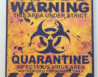 "Primitive wood sign - man cave - Halloween - Quarantine infectious virus sign 11.25"" x 14.25"""