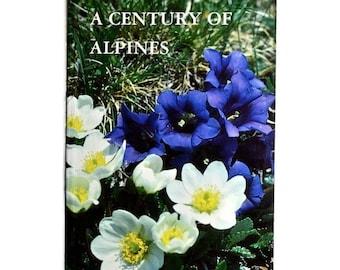 A Century of Alpines - Rock Garden Plant Conference 1991, Alpine Garden Society, 1st Edition Vintage Gardening Book - Gardener Gift