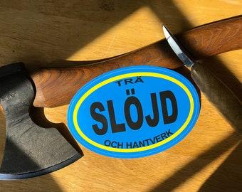 Slojd, Sloyd sticker