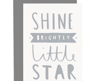 Shine Brightly Little Star Card - New Baby Quote Card - Baby Shower Card - CC254