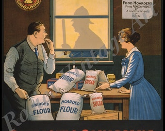 Vintage Kitchen Poster ~ Canadian Patriots Will Not Hoard Food - Kitchen Wall Art ~ Farmhouse Kitchen Decor ~ Hoarding Food ~ Canada Poster