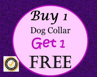 BOGO Dog Collar - Buy 1 Collar and Get 1 Collar Free (Non-Martingale) - Choose Any Fabric in Shop