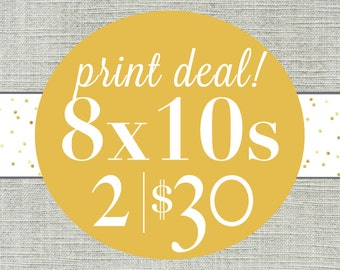 8x10 Print Deal - 2 8x10s (save on prints & shipping)