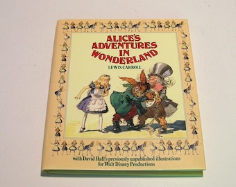 Alice's Adventures in Wonderland by Lewis Carroll, David Hall Disney Illustrations