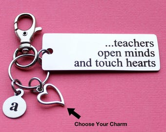 Personalized Teacher Key Chain Teachers Open Minds And Touch Hearts Stainless Steel Customized with Your Charm & Initial - K683